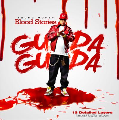 PSD Detail   Gudda Gudda Blood Stories Mixtape [Multi-Layered PSD ...